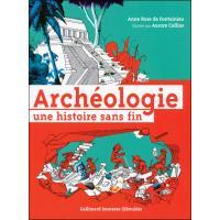Archéologie une histoire sans fin