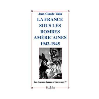 La France sous les bombes américaines