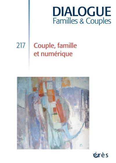 Dialogue 217 - couple, famille et objets connectés