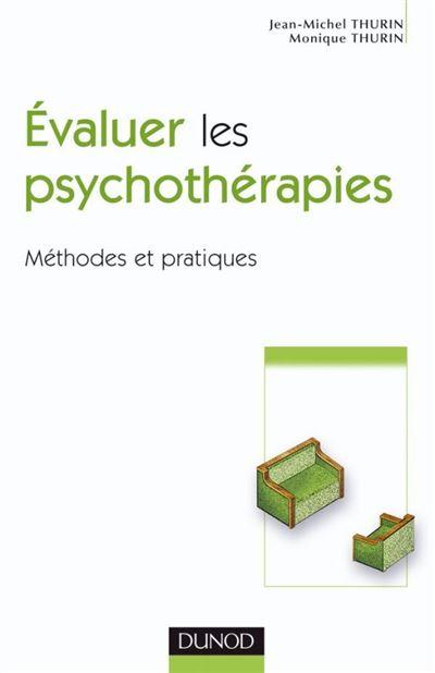 Évaluer les psychothérapies - Méthodes et pratiques
