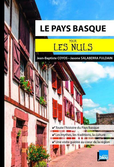 Pour les Nuls -  : Le Pays Basque Poche Pour les Nuls