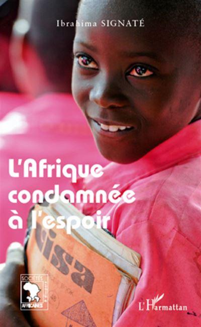 L'Afrique condamnée à l'espoir
