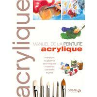 Le manuel de la peinture acrylique ne