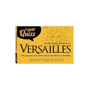 Le petit quizz du Château de Versailles