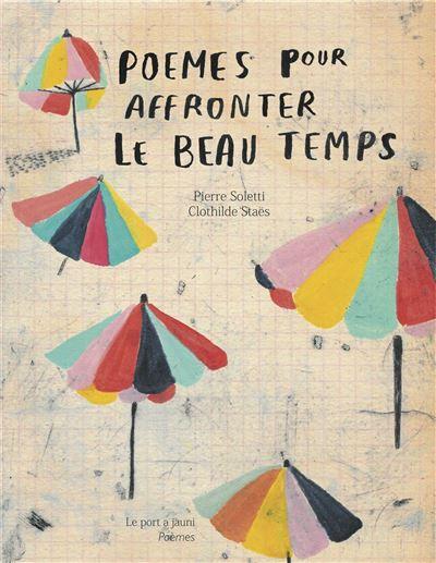 Poèmes pour affronter le beau temps