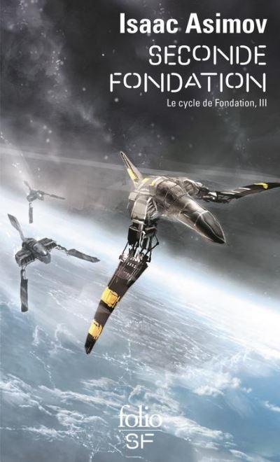 Le Cycle de Fondation (Tome 3) - Seconde Fondation - 9782072454707 - 7,49 €
