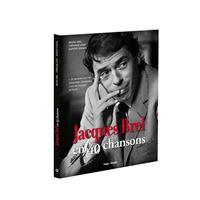 Jacques Brel en 40 chansons