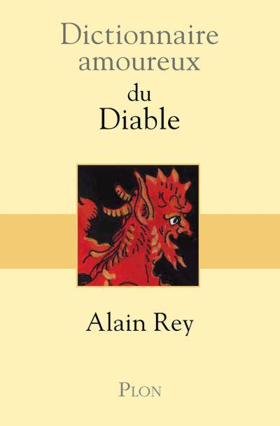 Dictionnaire amoureux du Diable - 9782259222624 - 15,99 €