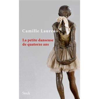 Camille Laurens La-petite-danseuse-de-quatorze-ans
