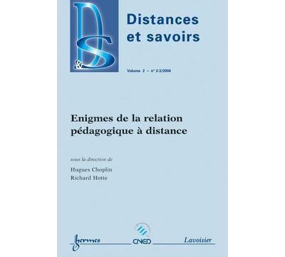 Enigmes de la relation pedagogique a distance distances et s