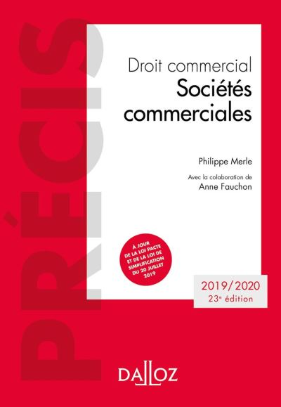 Droit commercial. Sociétés commerciales - 23e éd. - Édition 2019-2020 - 9782247194865 - 31,99 €