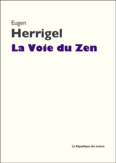 La Voie du Zen - 9782824901879 - 4,99 €