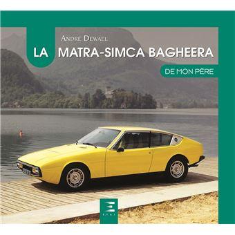 Ouvrages consacrés à l'automobile - Page 18 La-Matra-Simca-Bagheera-de-mon-pere