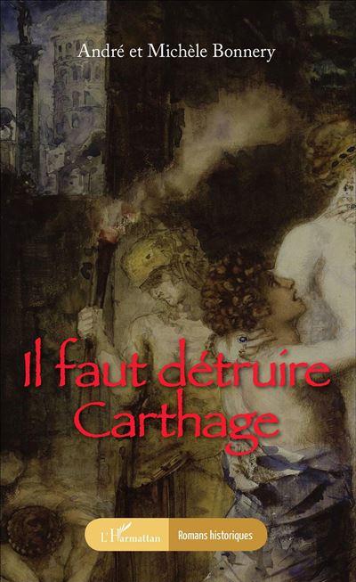 Il faut détruire Carthage