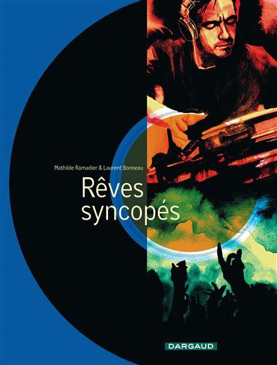 Rêves syncopés - Rêves syncopés - one-shot