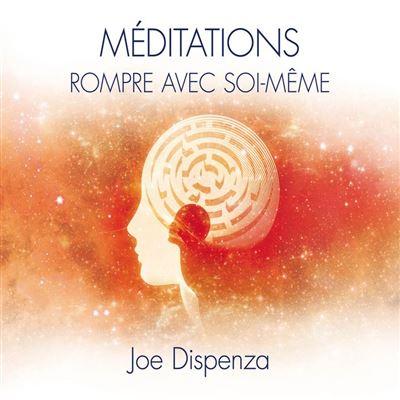 Méditations - Rompre avec soi-même - Rompre avec soi-même - 9782897361655 - 15,99 €