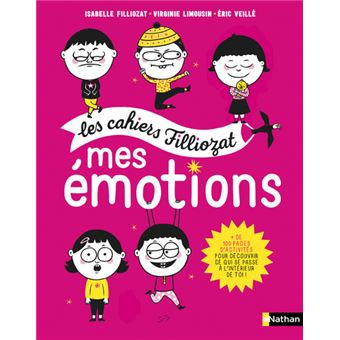Les cahiers Filliozat - Mes émotions
