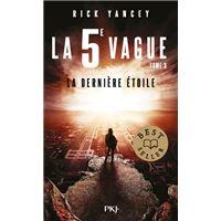 La 5e vague - tome 03 La dernière étoile