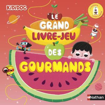 Kididoc Le Grand Livre Jeu Des Gourmands