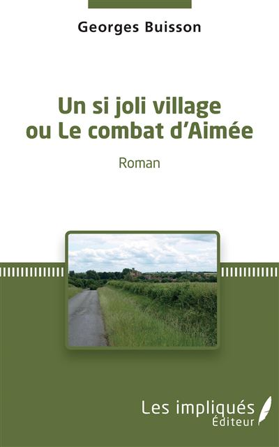 Un si joli village ou Le combat d'Aimée