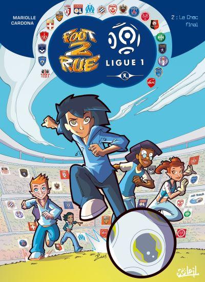 Foot 2 Rue Ligue 1