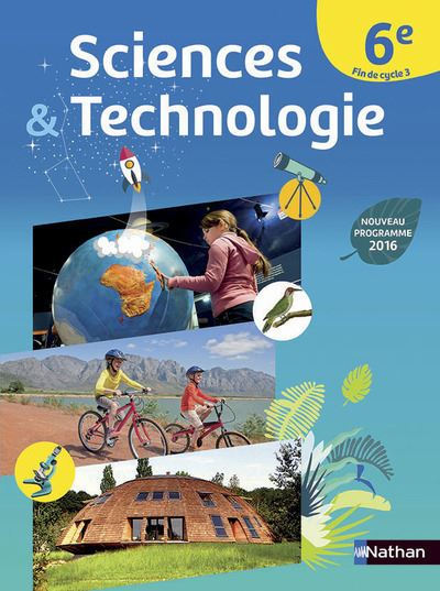 Sciences & Technologie 6E 2016 Manuel grand format