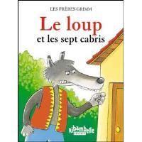 Ribambelle CP série bleue éd. 2008 - Le loup et les sept cabris - Album 4