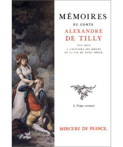 Mémoires pour servir à l'histoire des mœurs de la fin du XVIIIE siècle