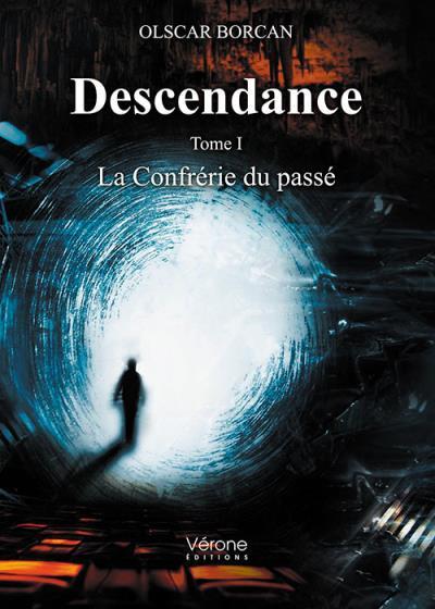 Descendance - Tome I : La Confrérie du Passé