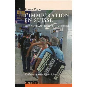 L'immigration en Suisse