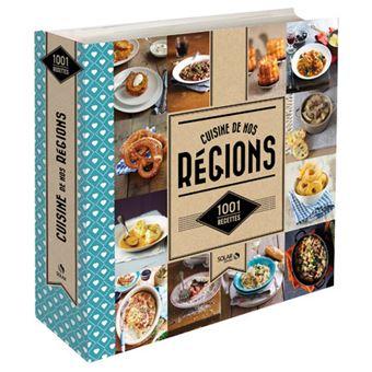 Cuisine de nos r gions 1001 recettes 1001 recettes - Cuisine economique 1001 recettes ...