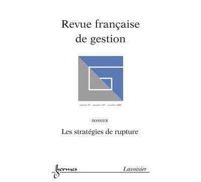 Les strategies de rupture revue franþaise de gestion vol 35