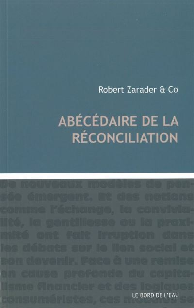 Abécédaire de la réconciliation