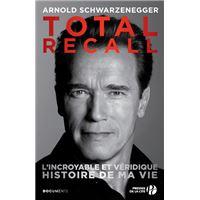 Total recall - L'incroyable et véridique histoire de ma vie