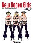 New Rodeo Girls, suivi de Rose Garden school