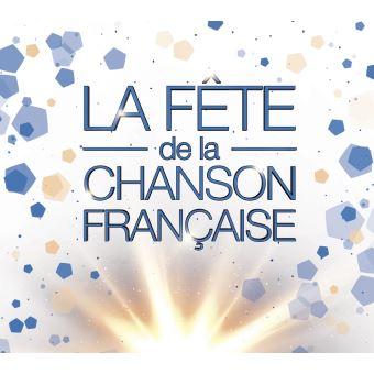 LA FETE DE LA CHANSON FRANCAISE 2018/5CD