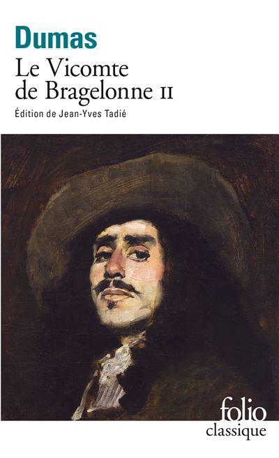 Le Vicomte de Bragelonne (Tome 2)