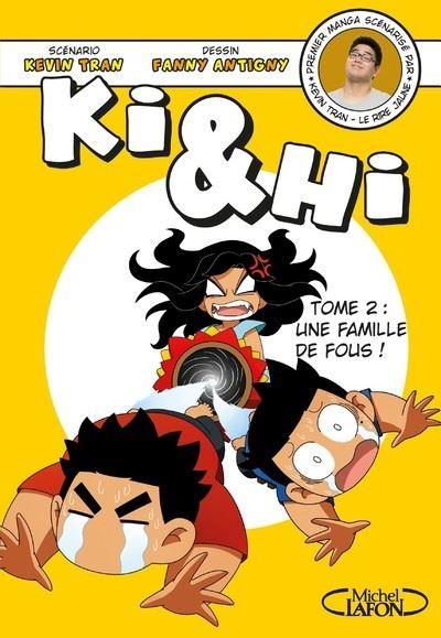 Ki Et Hi - Une famille de fous ! - tome 2