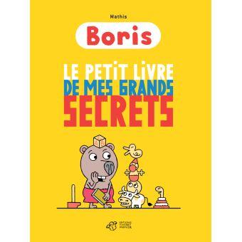 BorisBoris le petit livre de mes grands secrets