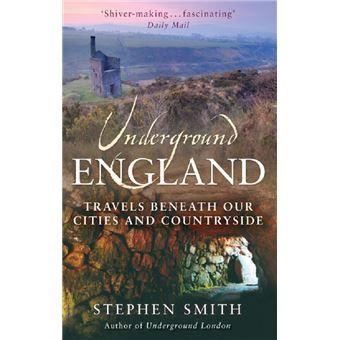 underground engl and smith stephen