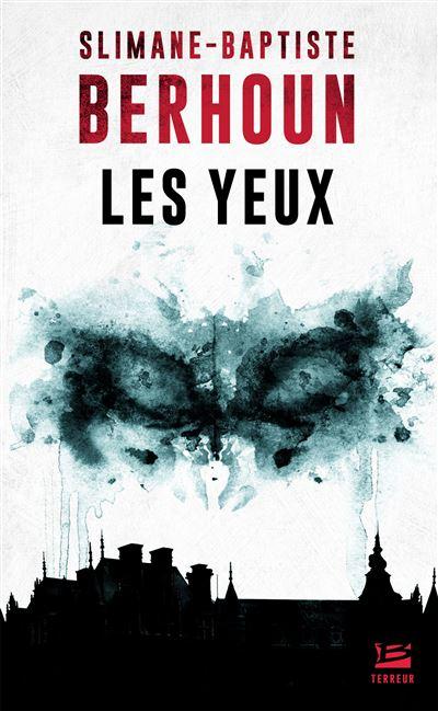 """[Livre] """"Les Yeux"""" écrit par Slimane-Baptiste Berhoun - Page 7 Les-Yeux"""