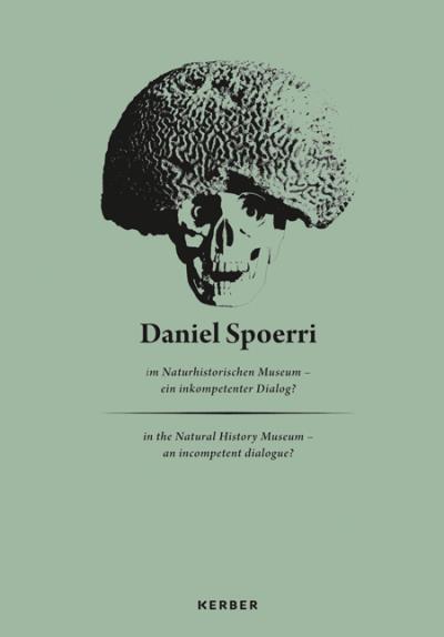 Daniel spoerri im naturhistorischen museum - ein inkompetent