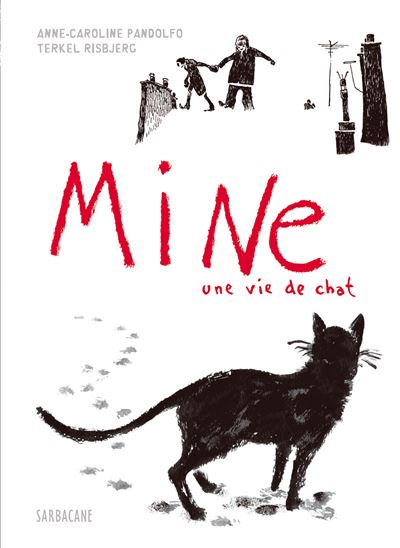 Mine une vie de chat