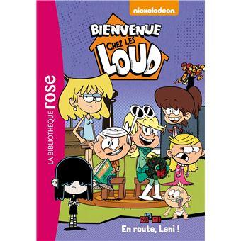 Bienvenue Chez Les Loud Tome 5 En Route Leni