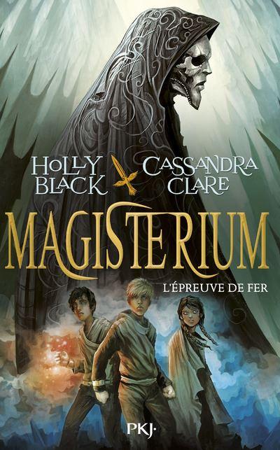 Magisterium - tome 1 L'épreuve de fer