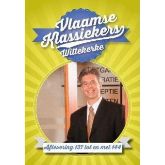 Vlaamse Klassiekers: Wittekerke Aflevering 137-144