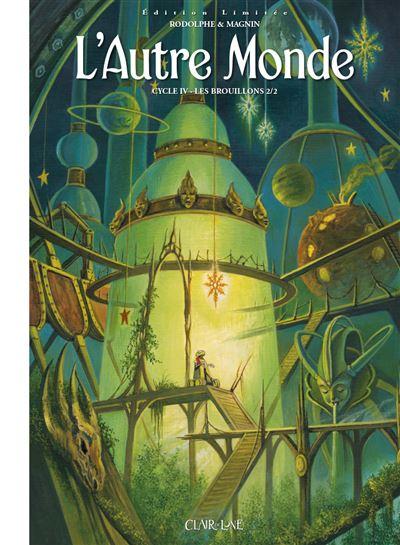 L'Autre Monde - Cycle 4 T2 (Ed limitée)