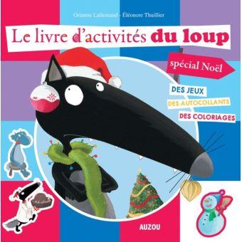 le loup des jeux des autocollants des coloriages le livre d 39 activit s du loup sp cial. Black Bedroom Furniture Sets. Home Design Ideas