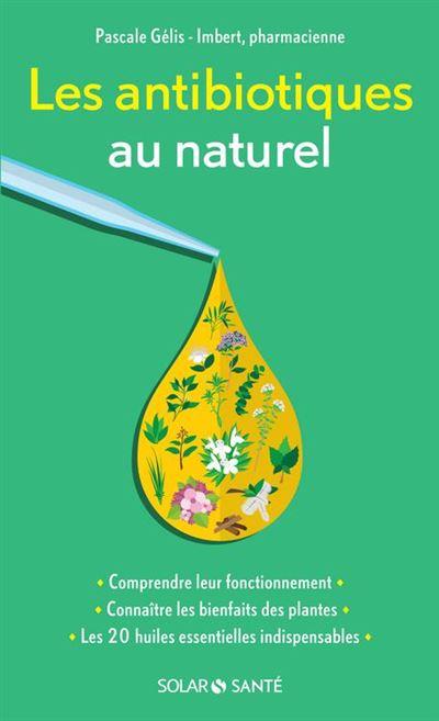 Les antibiotiques au naturel - 9782263148699 - 4,49 €