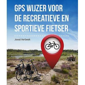 6843f296cb6d72 Gps wijzer voor de recreatieve en sportieve fietser, de beste handleiding  voor de garmin edge en basecamp